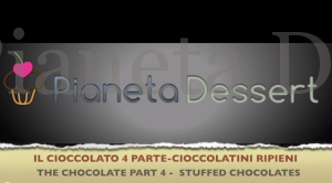 Nuovo video per la realizzazione di cioccolatini ripieni